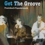 Cover des Praxisbuches: Get The Groove