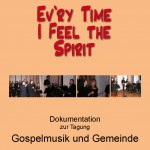 Cover: Ev'ry Time I Feel The Spirit