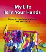 Cover des Liederbuches: My Life Is in Your Hands
